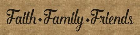 Faith Family Friends Burlap by Marcee Duggar art print